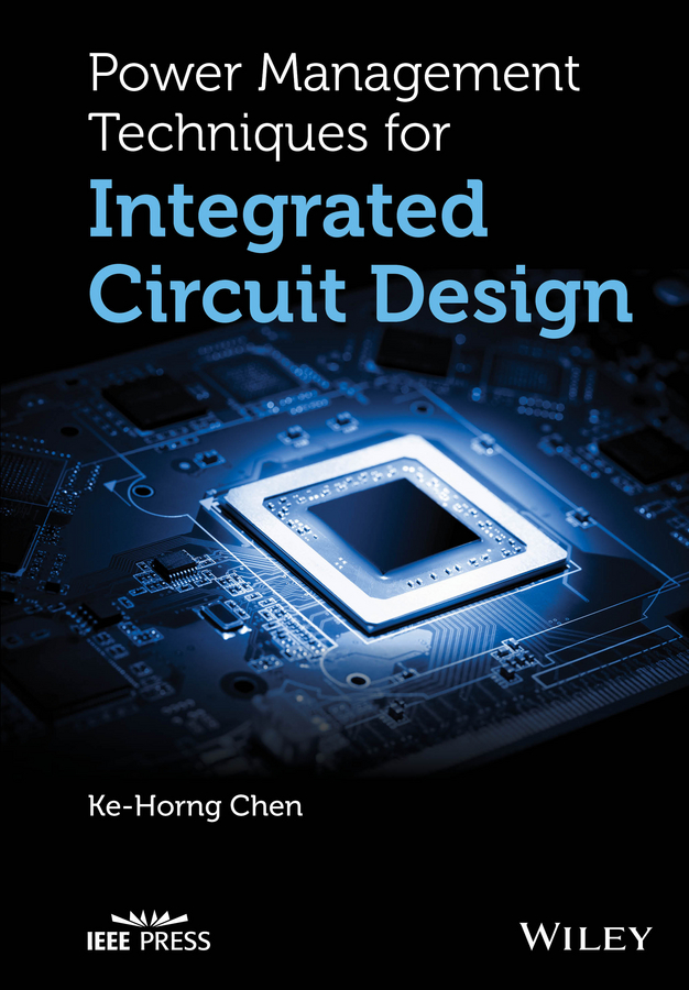 Ke-Horng Chen Power Management Techniques for Integrated Circuit Design все цены