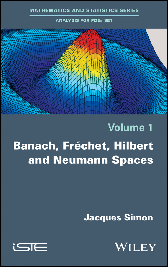 Jacques Simon Banach, Fréchet, Hilbert and Neumann Spaces цена