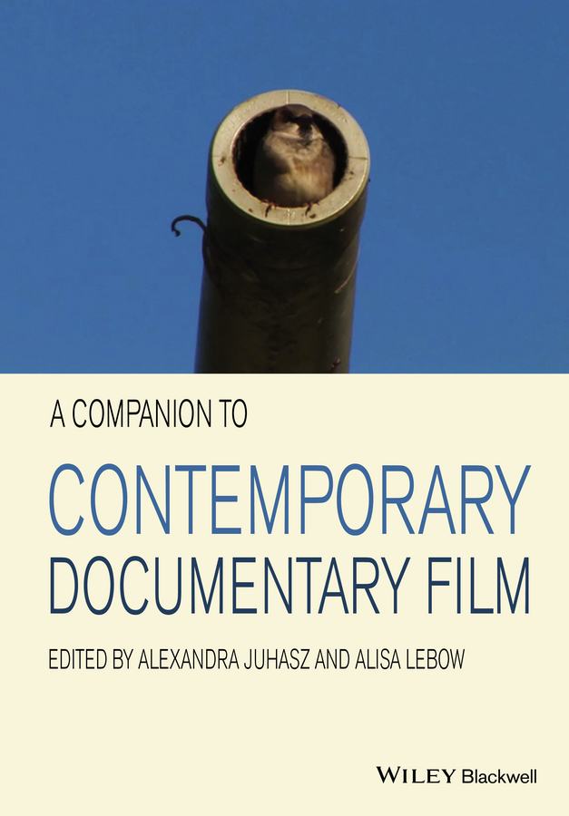 Alisa Lebow A Companion to Contemporary Documentary Film