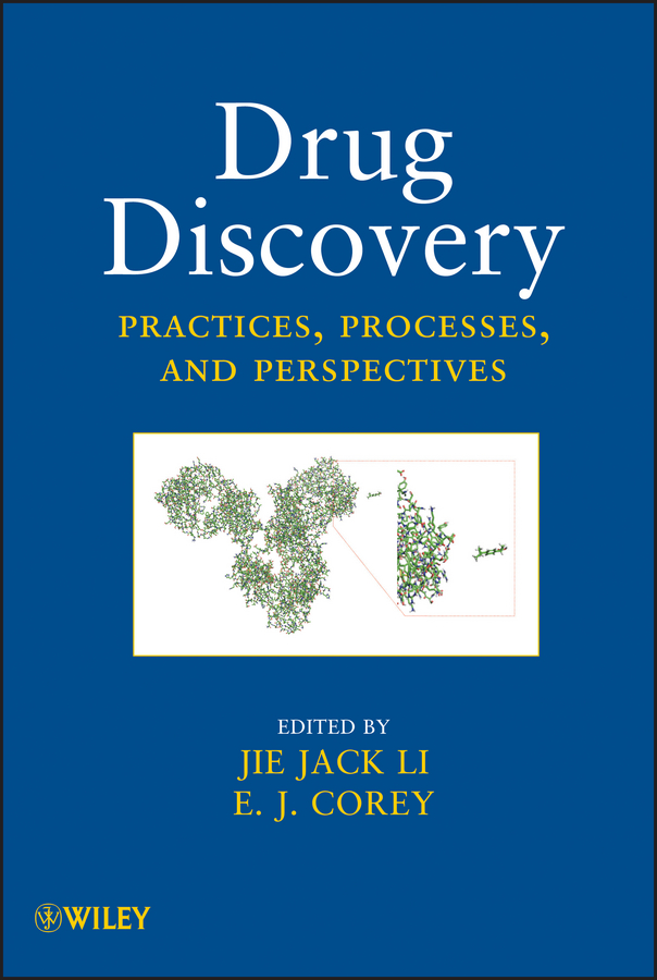 Jie Jack Li Drug Discovery. Practices, Processes, and Perspectives