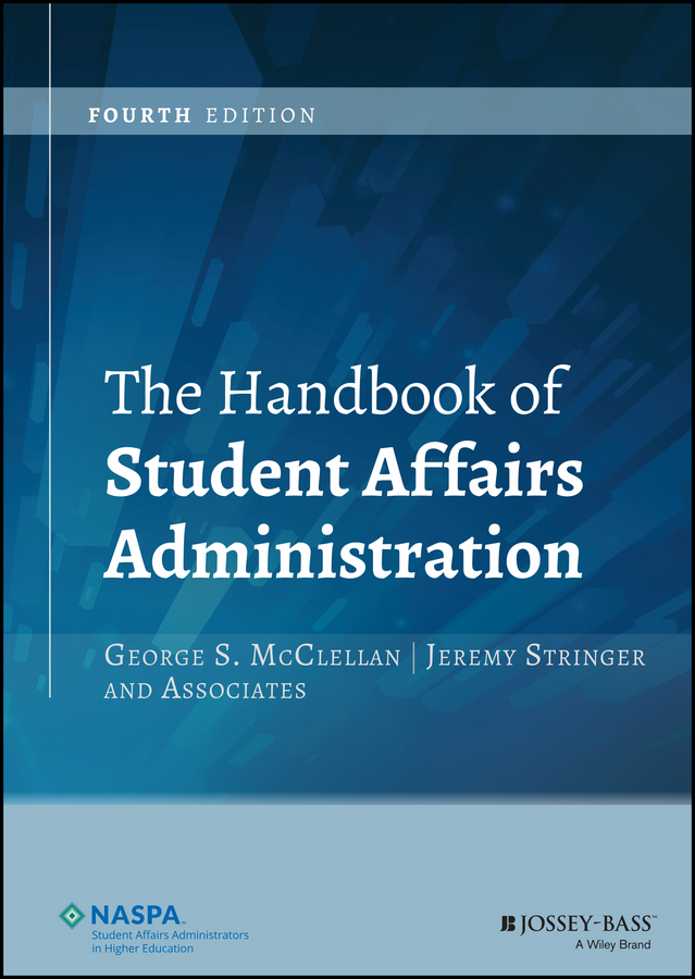 Jeremy Stringer The Handbook of Student Affairs Administration rachele kanigel the student newspaper survival guide