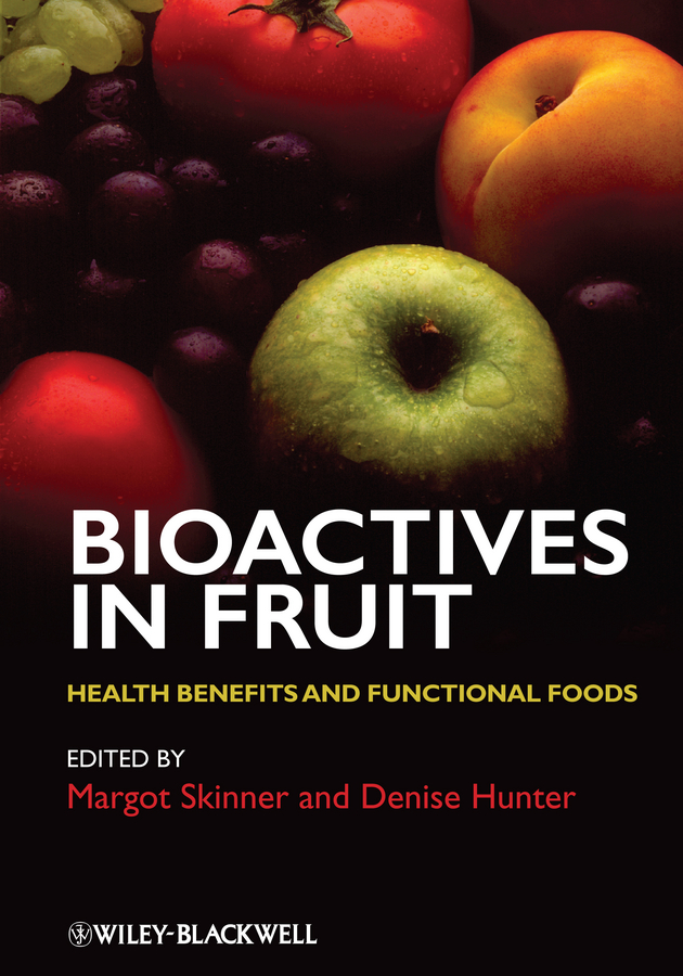 Фото - Denise Hunter Bioactives in Fruit. Health Benefits and Functional Foods hae soo kwak nano and microencapsulation for foods