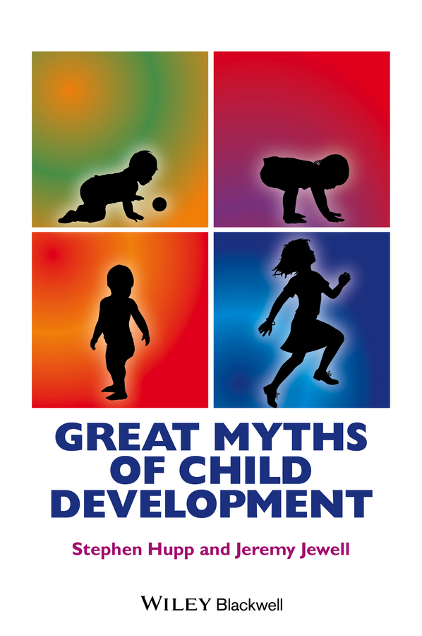 Stephen Hupp Great Myths of Child Development vaccines