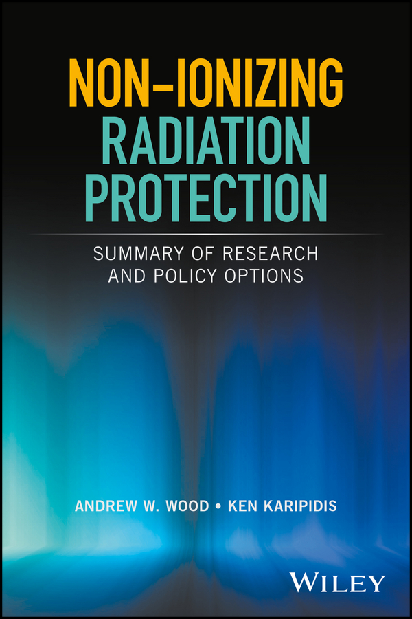 Ken Karipidis Non-ionizing Radiation Protection. Summary of Research and Policy Options rivka nir the destruction of jerusalem and the idea of redemption in the syriac apocalypse of baruch