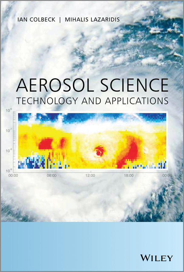 купить Ian Colbeck Aerosol Science. Technology and Applications онлайн