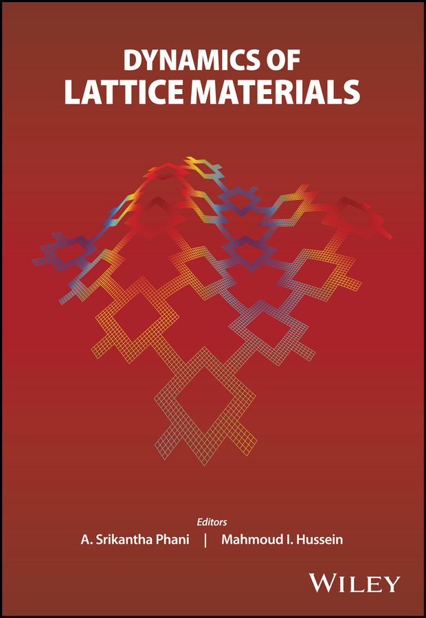 A. Phani Srikantha Dynamics of Lattice Materials har jason advances in computational dynamics of particles materials and structures