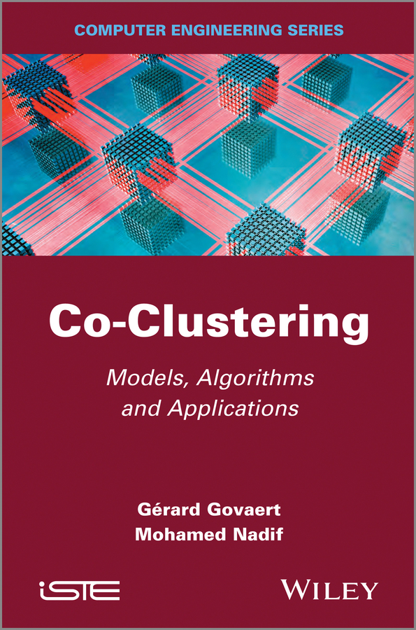 Mohamed Nadif Co-Clustering. Models, Algorithms and Applications все цены