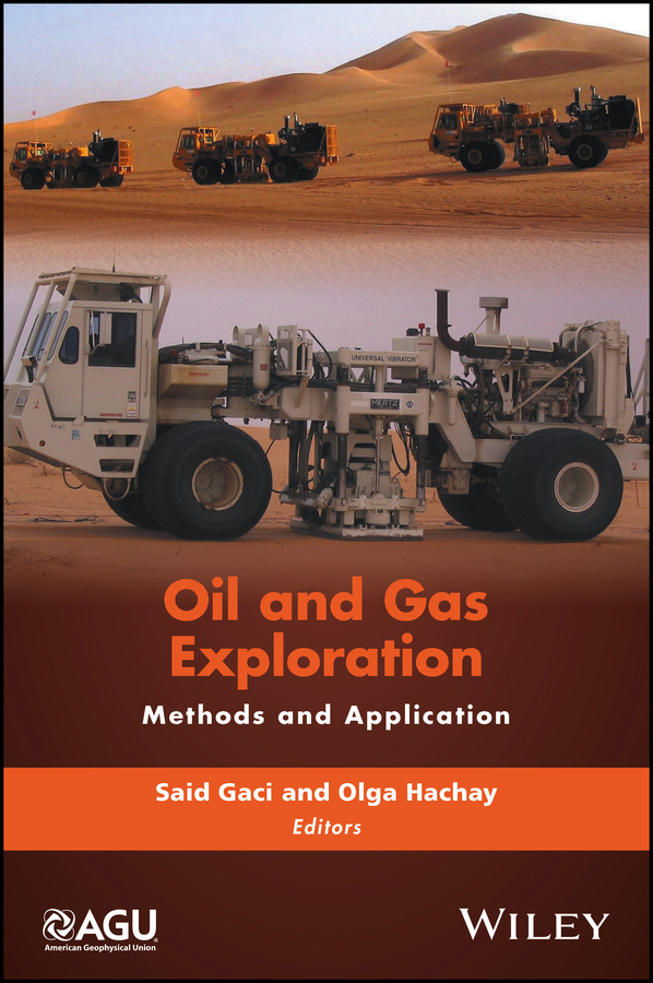 Said Gaci Oil and Gas Exploration. Methods and Application guoyu li world atlas of oil and gas basins