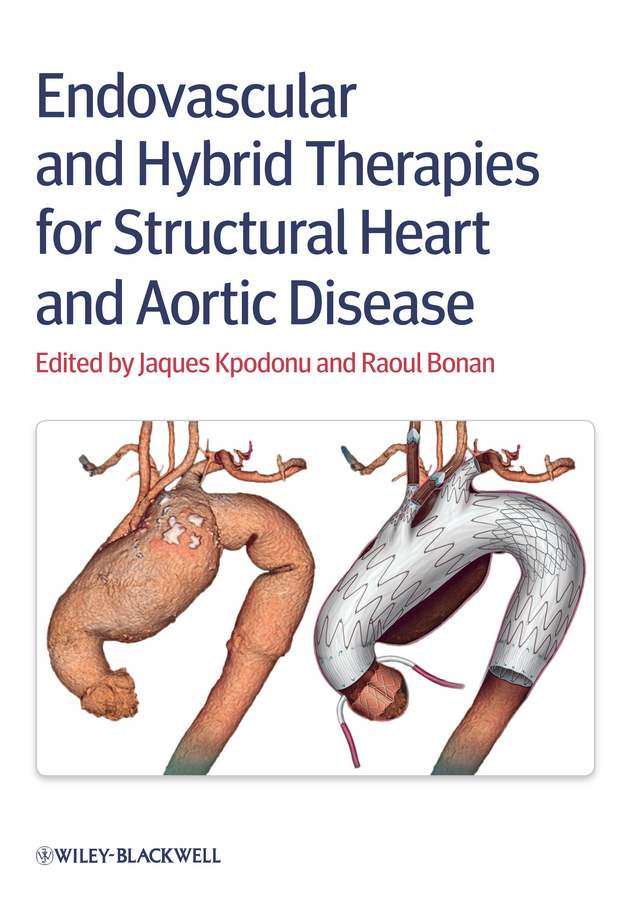 Фото - Jacques Kpodonu Endovascular and Hybrid Therapies for Structural Heart and Aortic Disease hae soo kwak nano and microencapsulation for foods