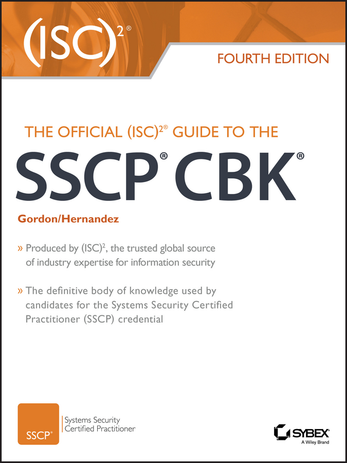 Steven Hernandez The Official (ISC)2 Guide to the SSCP CBK