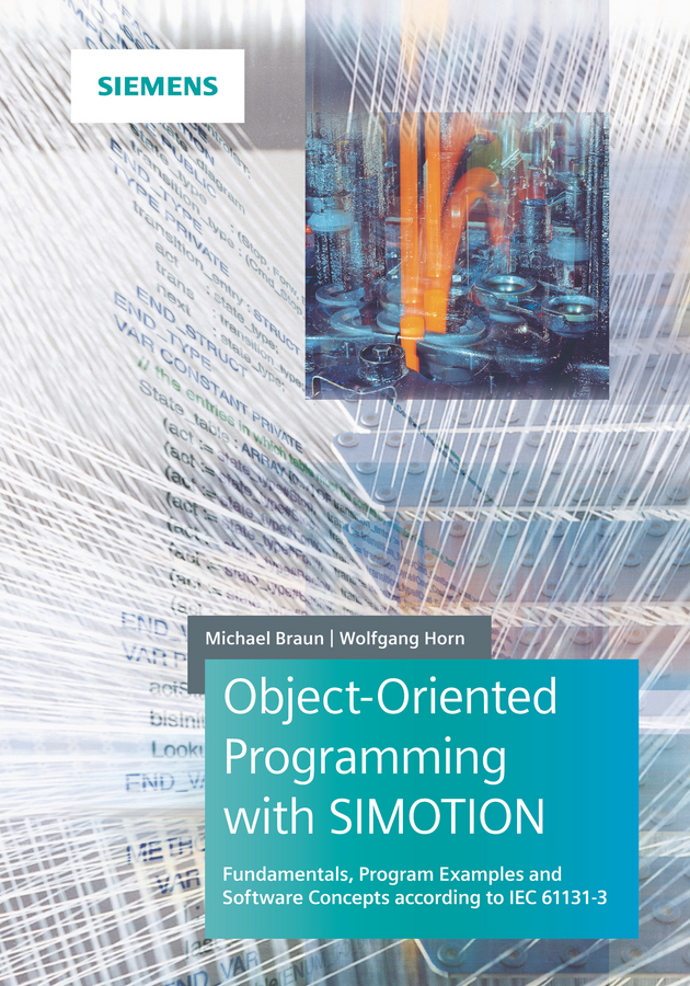 Michael Braun Object-Oriented Programming with SIMOTION. Fundamentals, Program Examples and Software Concepts According to IEC 61131-3 1pcs ds 982 ds982 semi auto glue dispenser pcb solder paste liquid controller dropper fluid dispenser 110v 220v