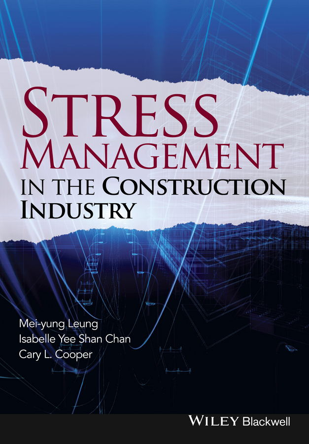 Mei-yung Leung Stress Management in the Construction Industry