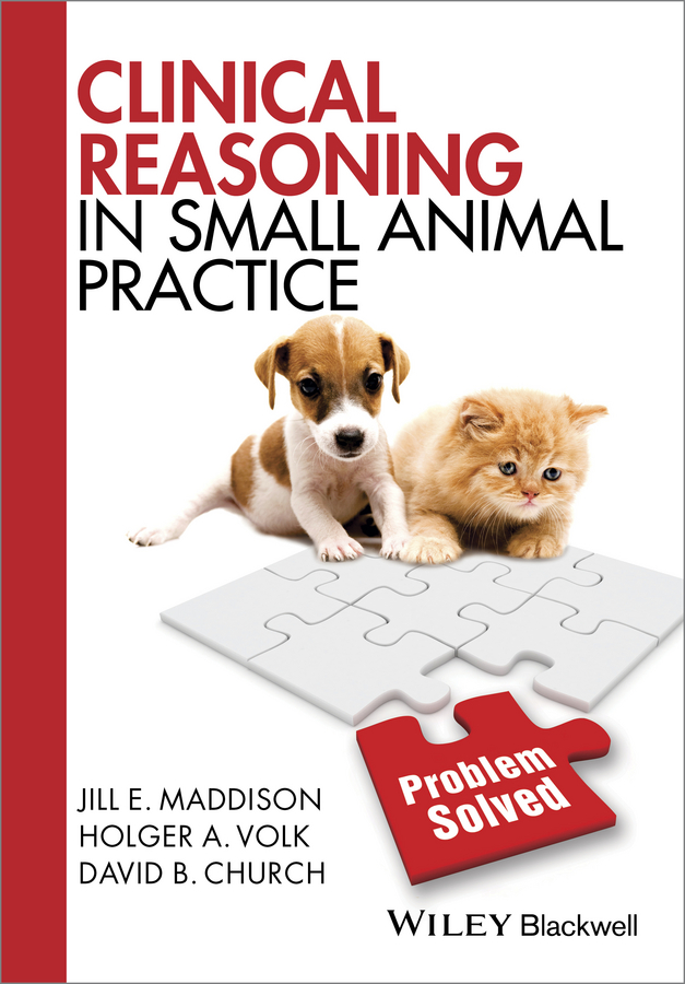лучшая цена Jill Maddison E. Clinical Reasoning in Small Animal Practice