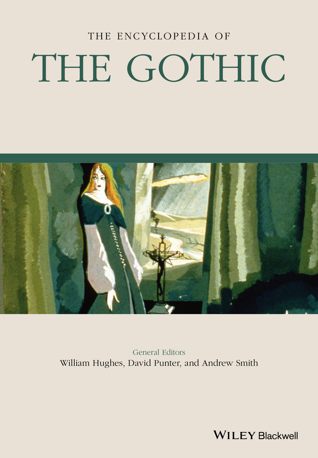 William Hughes The Encyclopedia of the Gothic william hughes the encyclopedia of the gothic