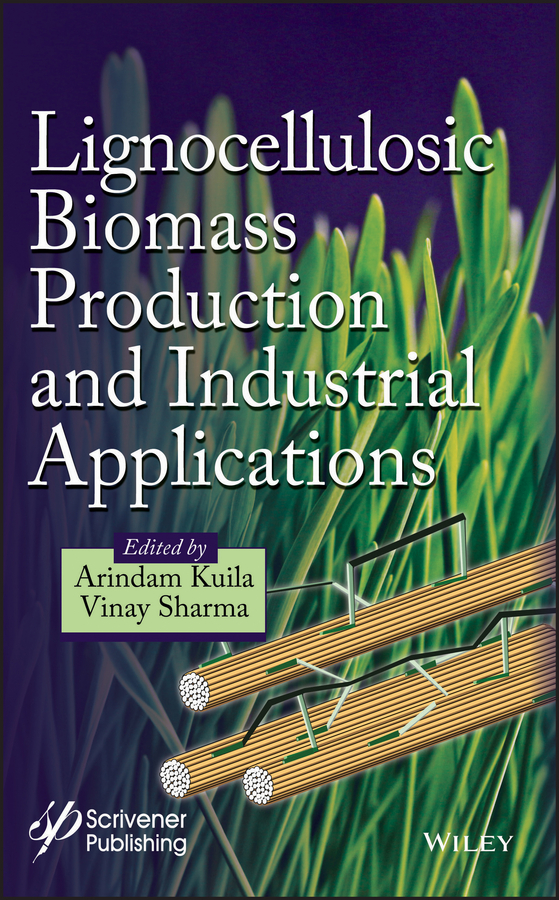 VINAY SHARMA Lignocellulosic Biomass Production and Industrial Applications pratima bajpai environmentally friendly production of pulp and paper