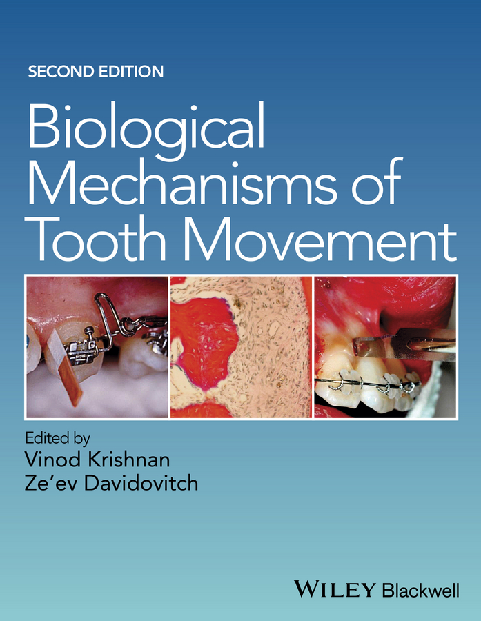 Vinod Krishnan Biological Mechanisms of Tooth Movement birte melsen adult orthodontics