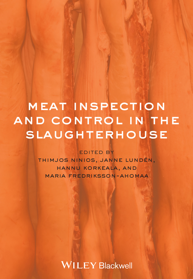 Thimjos Ninios Meat Inspection and Control in the Slaughterhouse