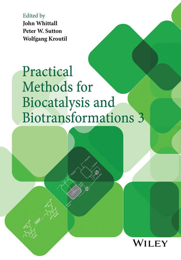 John Whittall Practical Methods for Biocatalysis and Biotransformations 3 anand joglekar m industrial statistics practical methods and guidance for improved performance