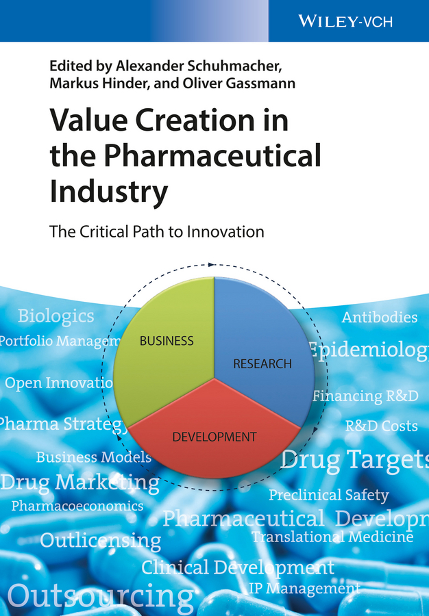 Oliver Gassmann Value Creation in the Pharmaceutical Industry. The Critical Path to Innovation все цены