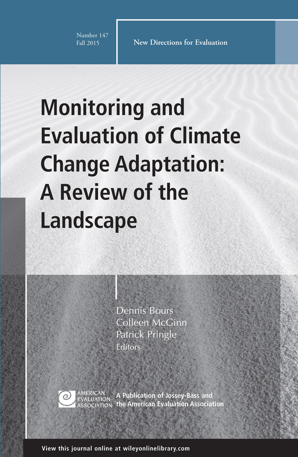 Dennis Bours Monitoring and Evaluation of Climate Change Adaptation: A Review of the Landscape. New Directions for Evaluation, Number 147 standardization verus adaptation in global market