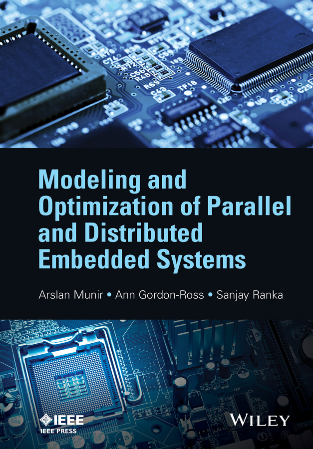 цена на Sanjay Ranka Modeling and Optimization of Parallel and Distributed Embedded Systems