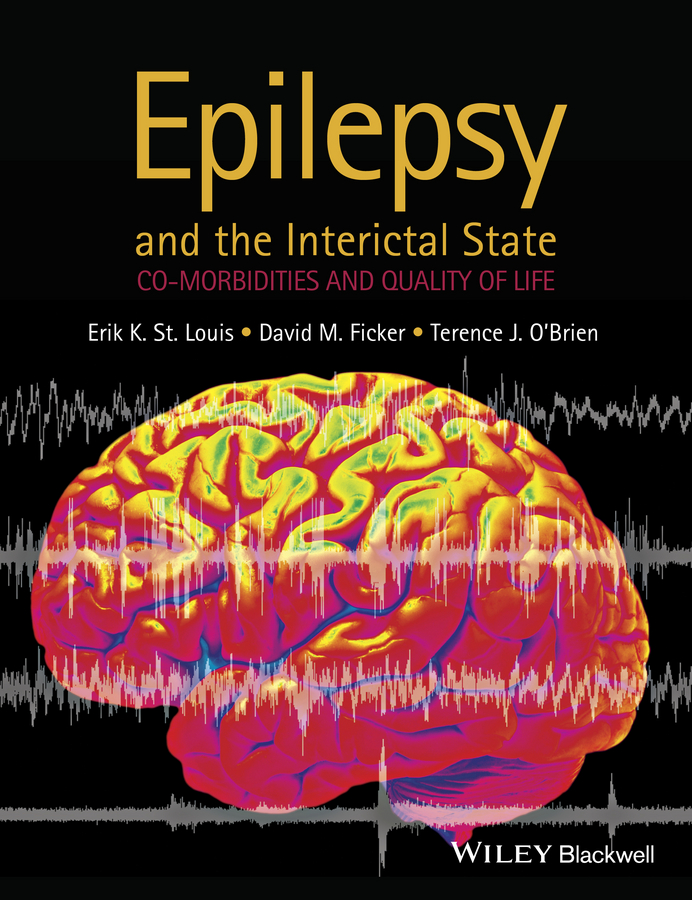 Фото - David Ficker M. Epilepsy and the Interictal State. Co-morbidities and Quality of Life hae soo kwak nano and microencapsulation for foods