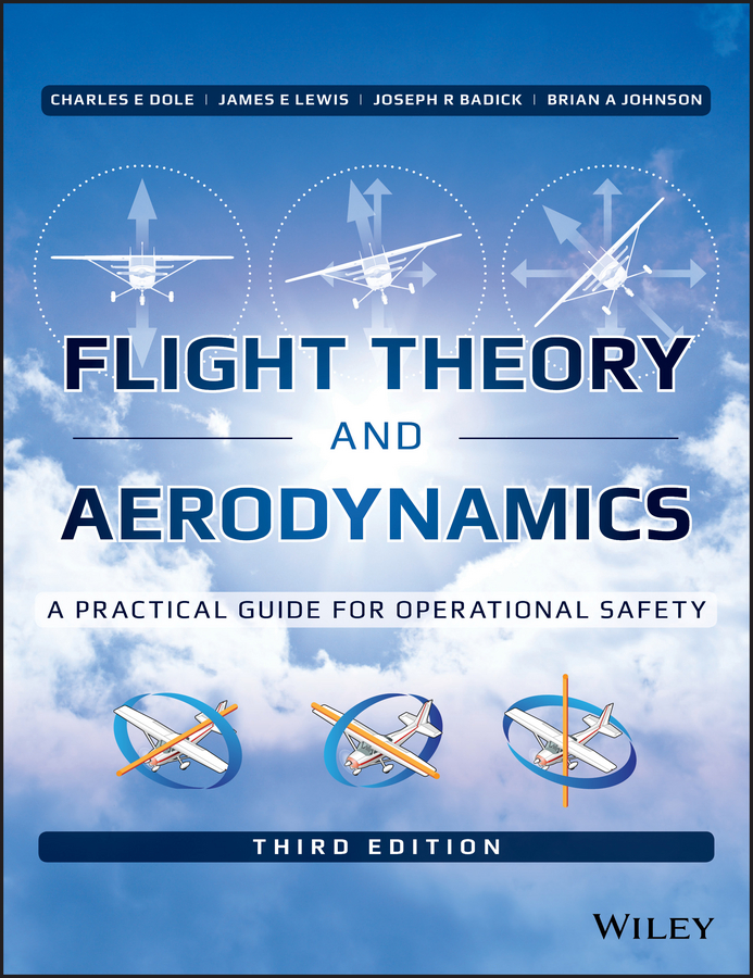 лучшая цена Charles Dole E. Flight Theory and Aerodynamics. A Practical Guide for Operational Safety