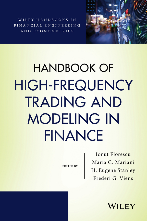Ionut Florescu Handbook of High-Frequency Trading and Modeling in Finance florescu ionut handbook of probability