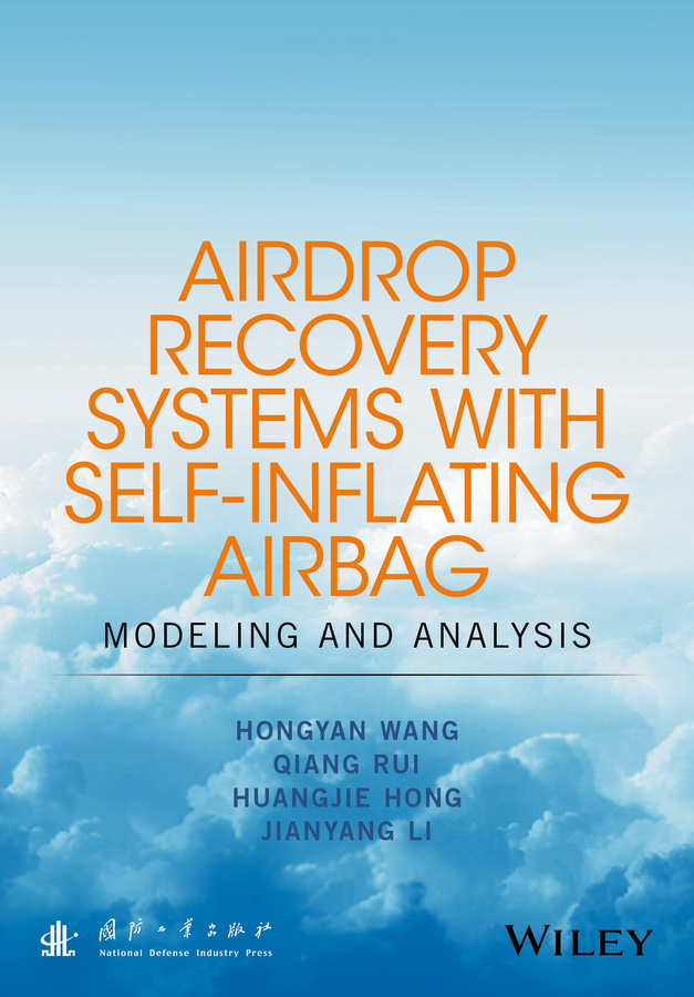 Hongyan Wang Airdrop Recovery Systems With Self-Inflating Airbag. Modeling And Analysis цена