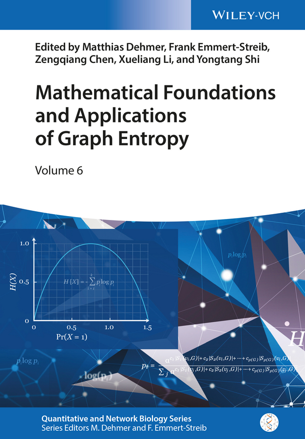 Xueliang Li Mathematical Foundations and Applications of Graph Entropy bichot charles edmond graph partitioning