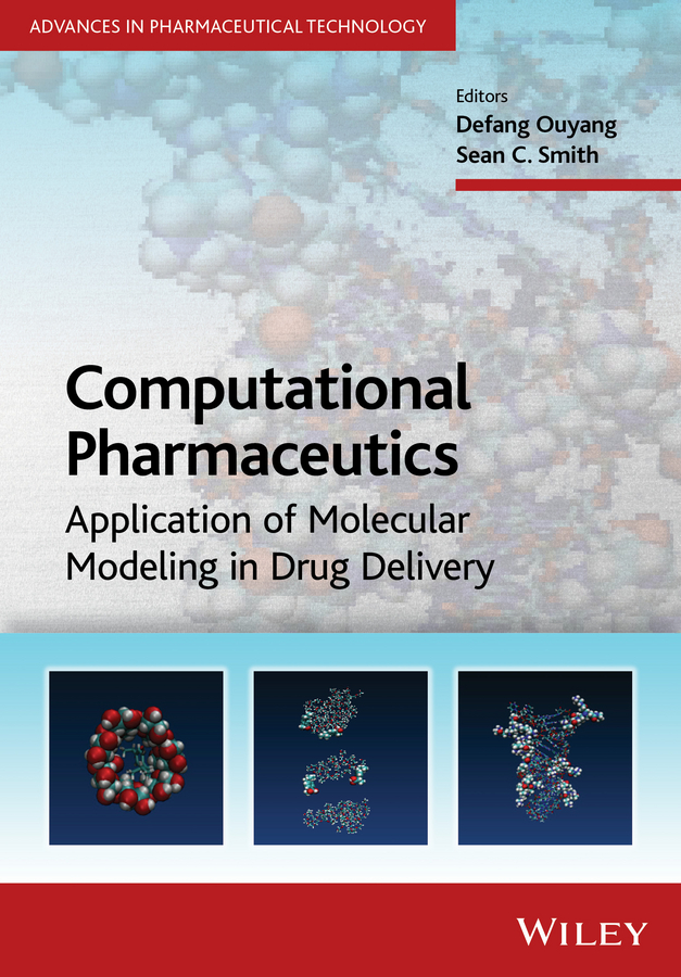 Juergen Siepmann Computational Pharmaceutics. Application of Molecular Modeling in Drug Delivery ryan donnelly f novel delivery systems for transdermal and intradermal drug delivery