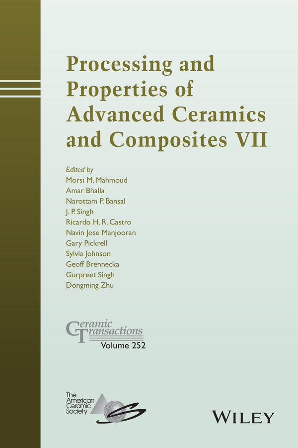 Dongming Zhu Processing and Properties of Advanced Ceramics and Composites VII vikas mittal renewable polymers synthesis processing and technology
