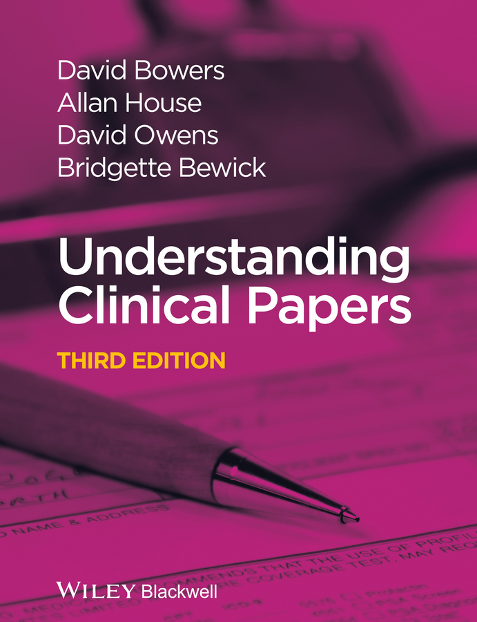 David Bowers Understanding Clinical Papers