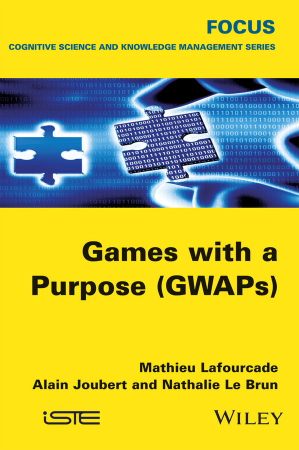Mathieu Lafourcade Games with a Purpose (GWAPS) цена 2017