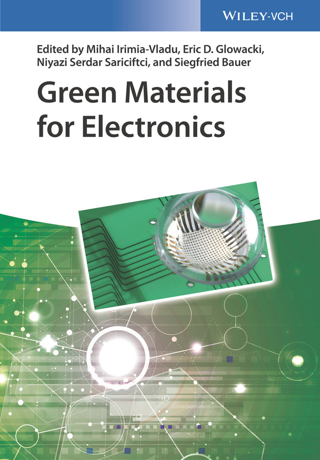 Siegfried Bauer Green Materials for Electronics yves mouton organic materials for sustainable civil engineering