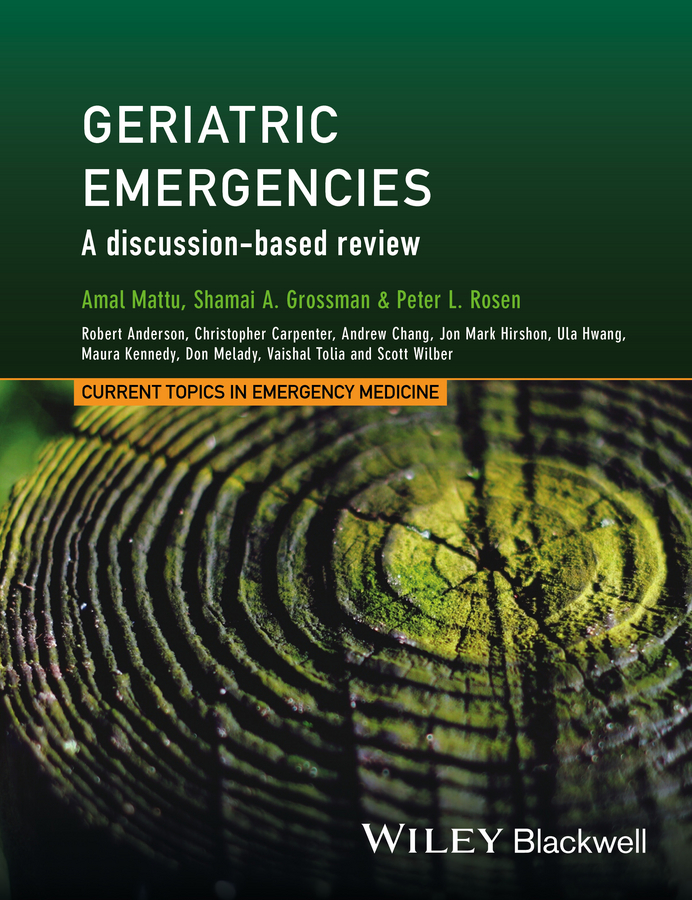 Amal Mattu Geriatric Emergencies. A Discussion-based Review цена