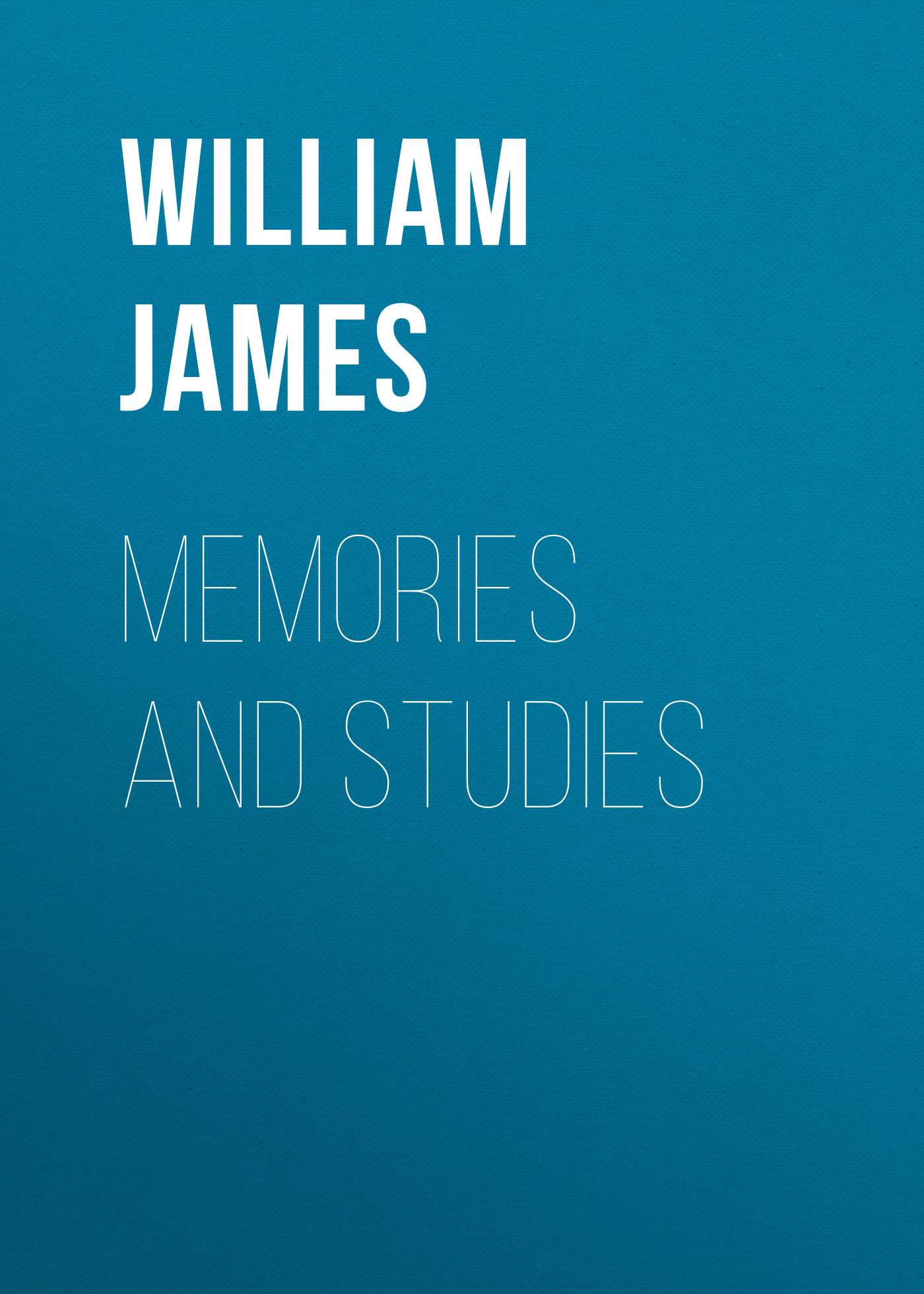 William James Memories and Studies купить в Москве 2019