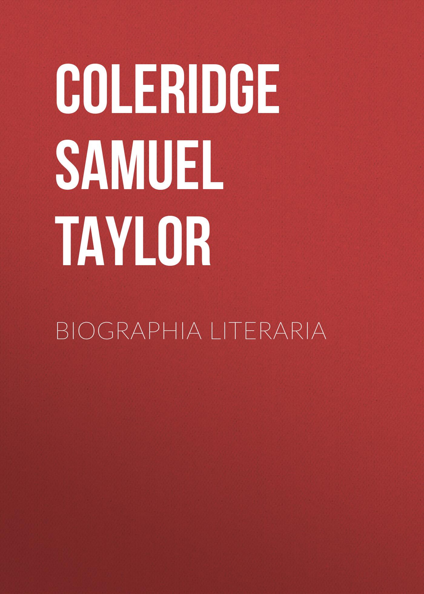 цена Coleridge Samuel Taylor Biographia Literaria