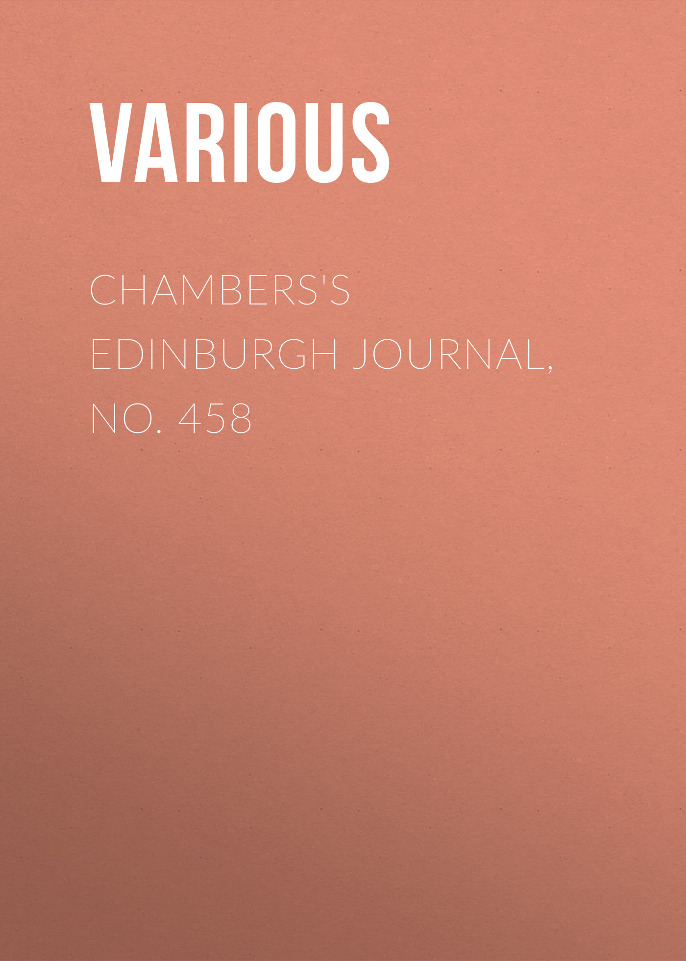 Chambers's Edinburgh Journal, No. 458