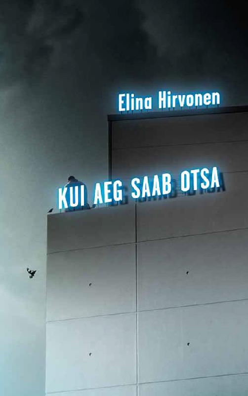 Elina Hirvonen Kui aeg saab otsa цена