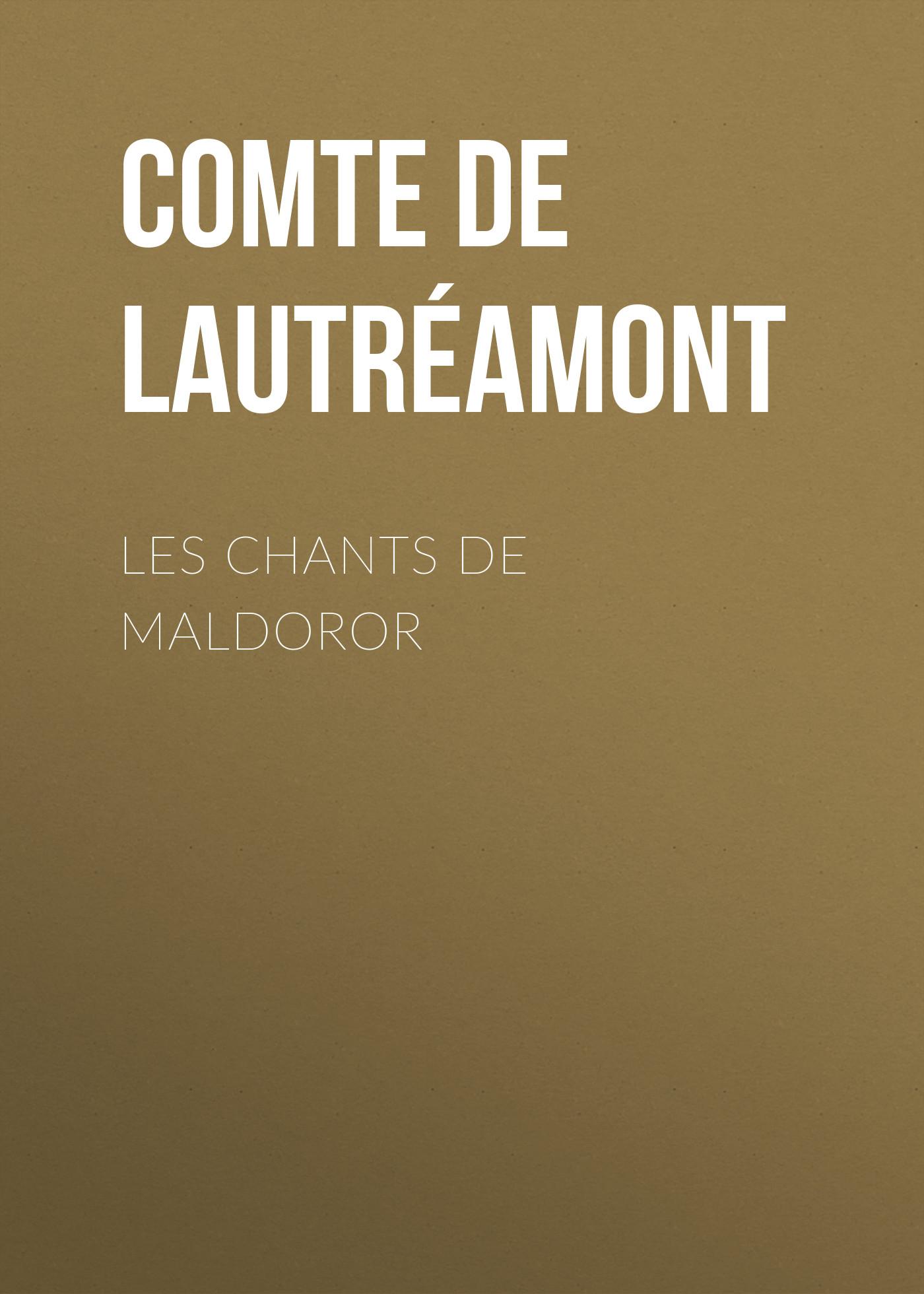 Comte de Lautréamont Les Chants de Maldoror gregorian christmas chants