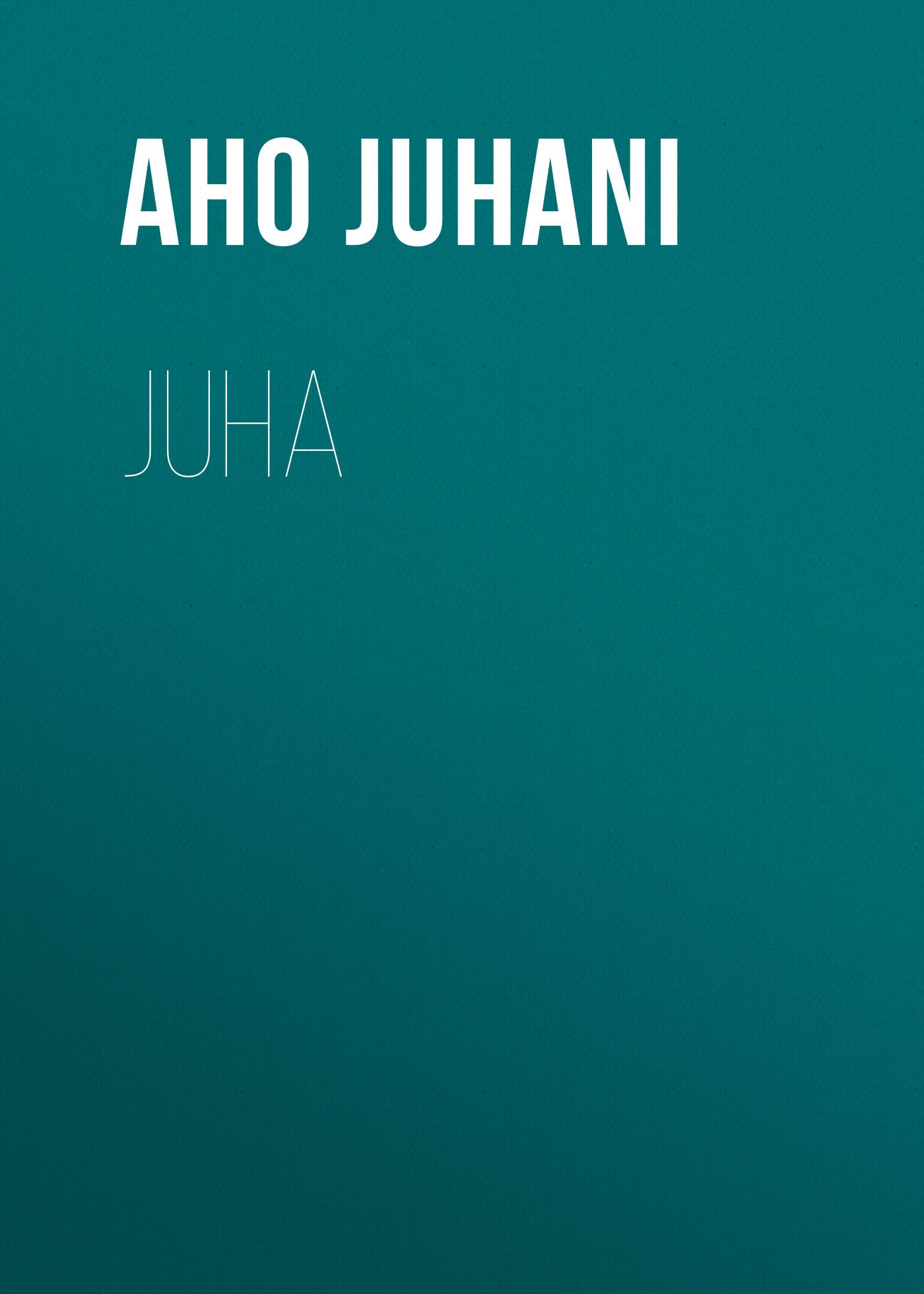 цена на Aho Juhani Juha