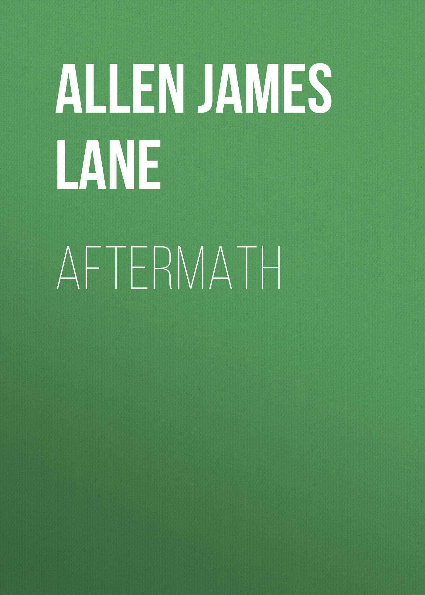Allen James Lane Aftermath allen james lane the mettle of the pasture