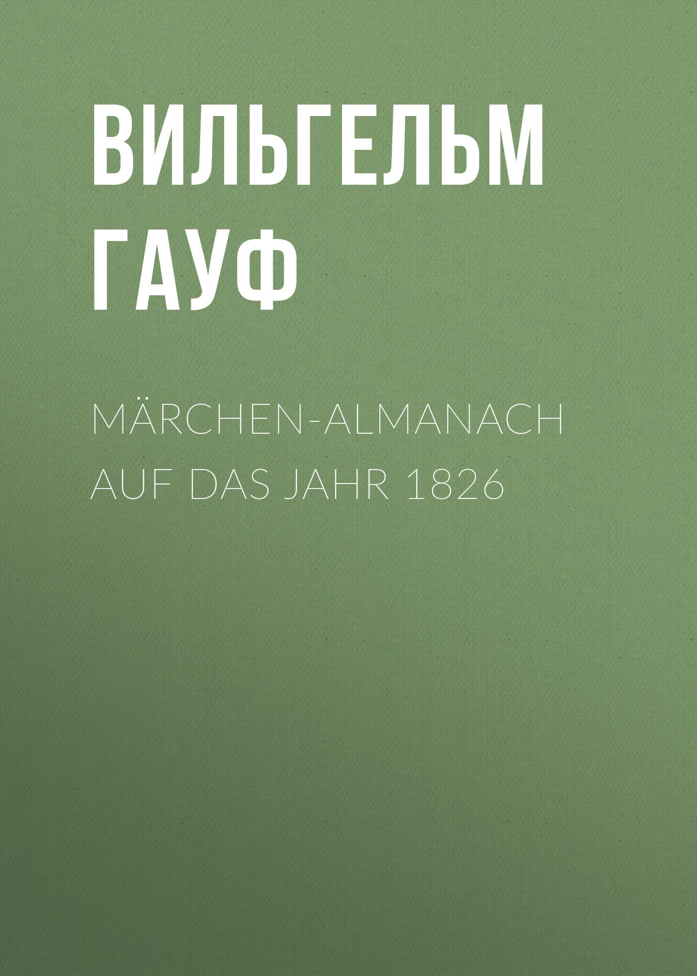 Вильгельм Гауф Märchen-Almanach auf das Jahr 1826 hp 91 c9461a magenta yellow