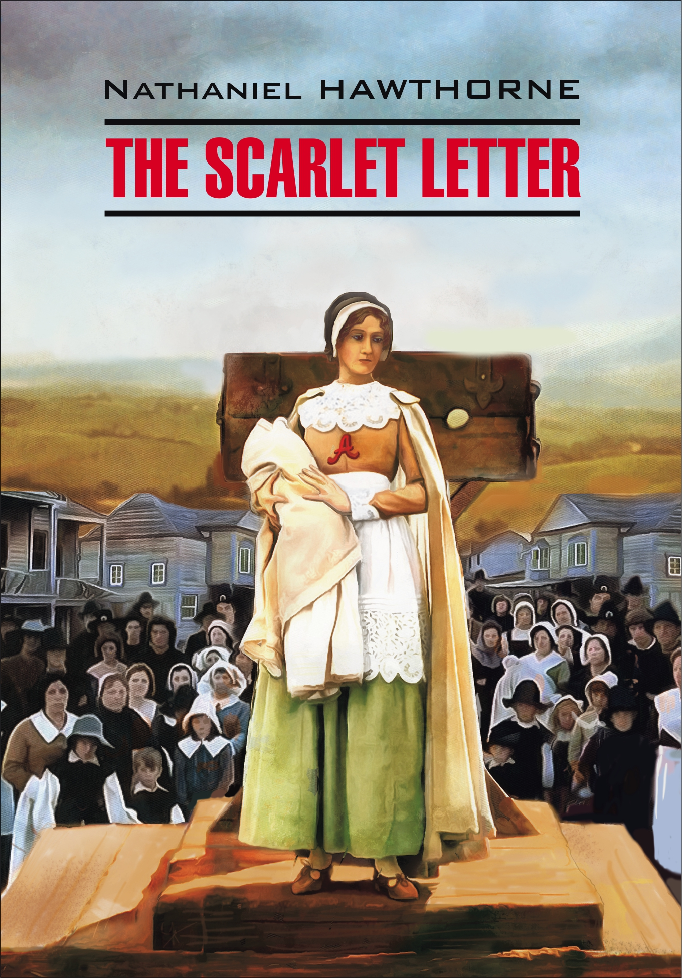 Натаниель Готорн The Scarlet Letter / Алая буква. Книга для чтения на английском языке натаниель готорн алая буква
