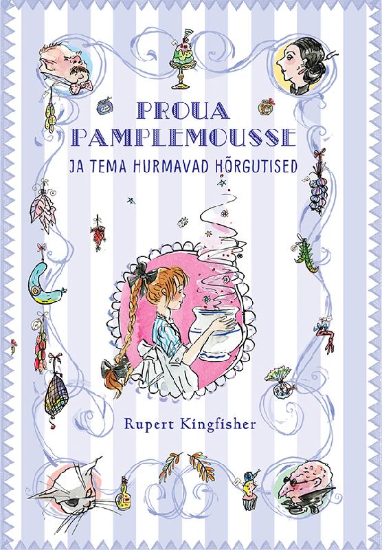 Rupert Kingfisher Proua Pamplemousse ja tema hurmavad hõrgutised clobbered by camembert