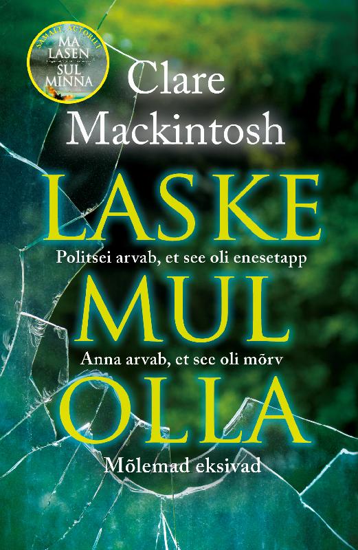 Clare Mackintosh Laske mul olla цена и фото