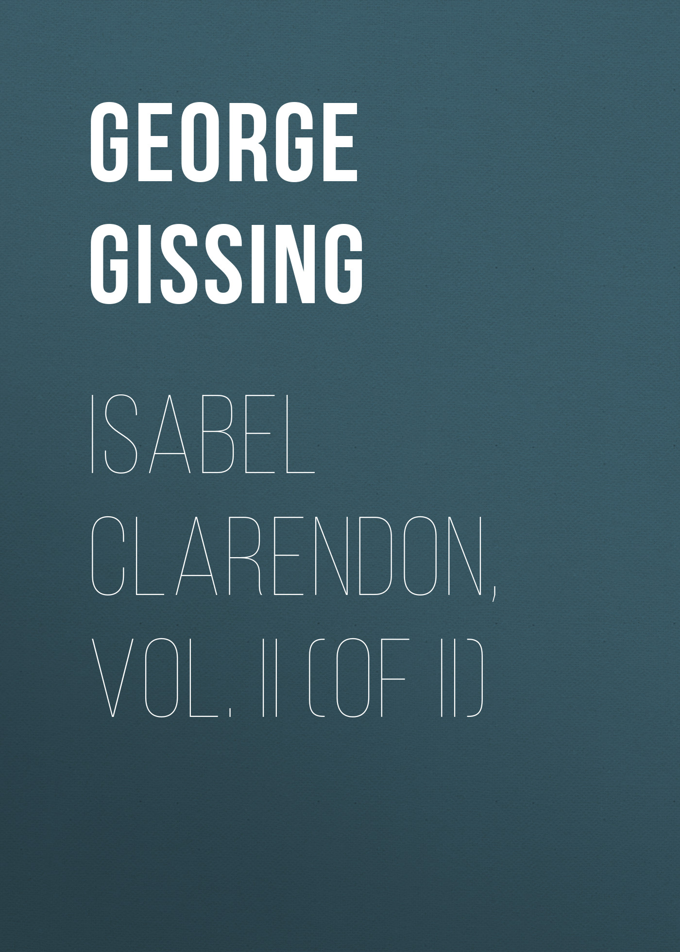 Isabel Clarendon, Vol. II (of II)