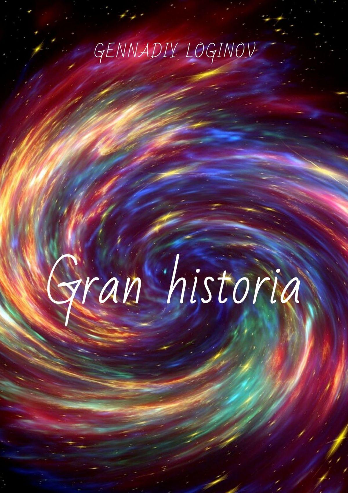 Gennadiy Loginov Gran historia