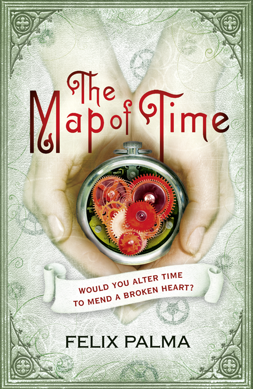 Felix J. Palma The Map of Time and The Turn of the Screw